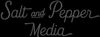 Salt & Pepper Media